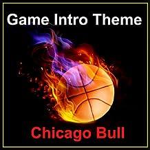 Chicago Bulls Intro Theme (Sirius)