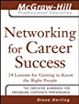 Networking for Career Success: 24 Les...