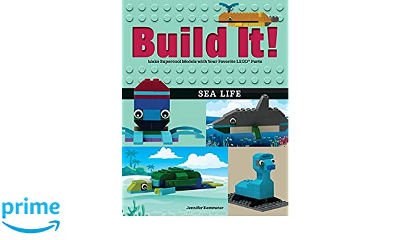 Build it! sea life: make supercool models with your favorite lego r
