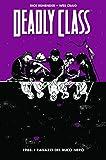 1988. I ragazzi del buco nero. Deadly class: 2