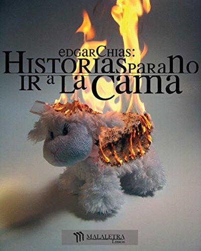 Historias para no ir a la cama por Edgar Chías