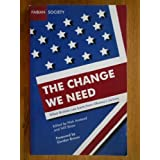 The Change We Need: What Britain Can Learn from Obama's Victory (Fabian special) by Gordon Brown (2009-01-01)