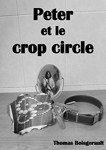 Couverture du livre Peter et le crop circle ( Livre/Roman Fantastique )