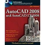 AutoCAD 2008 and AutoCAD LT 2008 Bible by Ellen Finkelstein (2007-07-02)