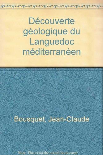 Découverte géologique du Languedoc méditerranéen par Jean-Claude Bousquet