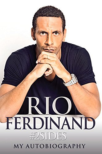 #2Sides: My Autobiography by Rio Ferdinand (2014-10-01)