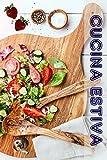 Cucina Estiva: 600 ricette estive per il periodo migliore dell'anno (Partito Cucina)