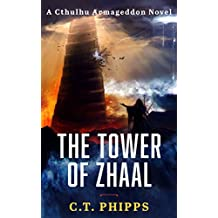 The Tower of Zhaal (Cthulhu Armageddon Book 2)