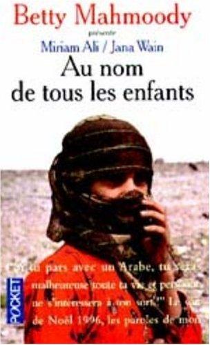 Au nom de tous les enfants by ALI MIRIAM (January 25,2000)