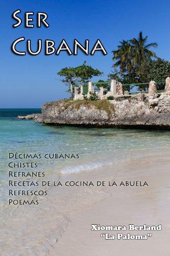 Ser Cubana por Xiomara Berland