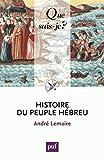 Histoire du peuple hébreu by André Lemaire (2015-03-04) - Presses Universitaires de France - PUF - 04/03/2015