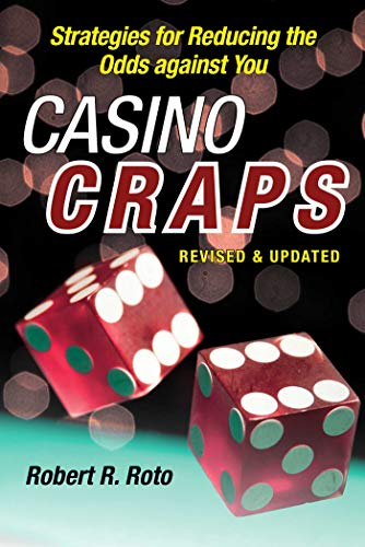Casino Craps: Simple Strategies for Playing Smart