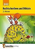 Rechtschreiben und Diktate 2. Klasse - Gerhard Widmann