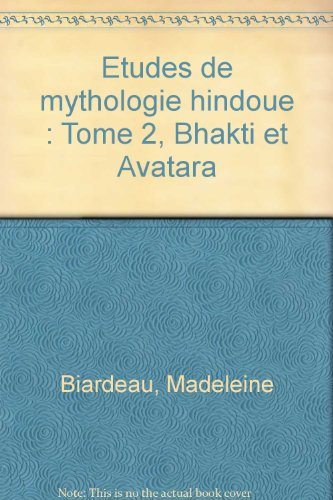 Etudes de mythologie hindoue, tome 2