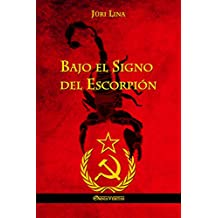 Bajo el Signo del Escorpión (Spanish Edition)