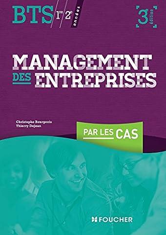 Management des entreprises par les cas BTS 3e édition