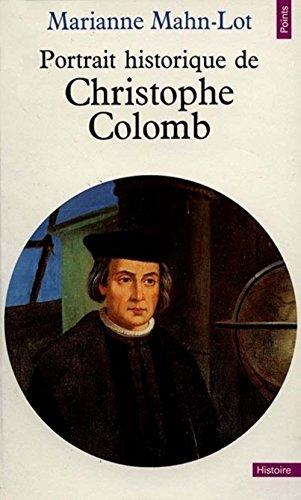 Portrait historique de Christophe Colomb par Marianne Mahn-Lot