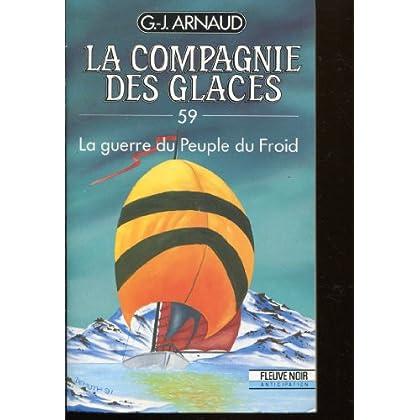 La compagnie des glaces, tome 59 : La guerre du peuple du froid