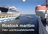 Rostock maritim - Fähr- und Kreuzfahrtschiffe (Wandkalender 2015 DIN A4 quer): Das Tor nach Skandinavien (Monatskalender, 14 Seiten)