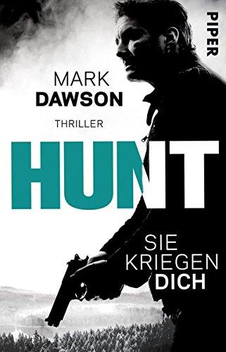 hunt-sie-kriegen-dich-thriller-john-milton-reihe