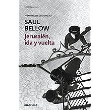Jerusalén, ida y vuelta/To Jerusalem and Back