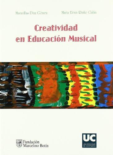 Creatividad en educación musical (Analectas) por María Elena Riaño Galán