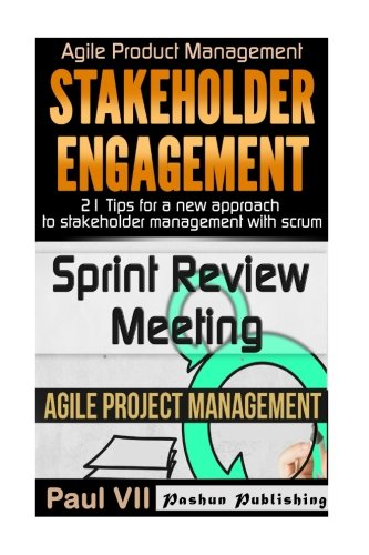 agile-product-management-stakeholder-engagement-21-tips-for-a-new-approach-sprint-review-15-tips-to-