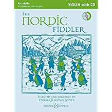The Nordic Fiddler: Violin Edition. Violine (2 Violinen), Gitarre ad lib.. Ausgabe mit CD. (Fiddler Collection)