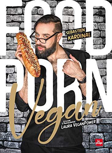 Food porn vegan par Sébastien Kardinal