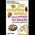 210 Recettes saveur pour mincir en beauté : Selon votre morphotype