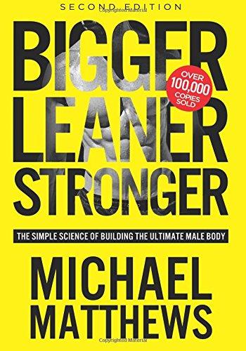 Bigger Leaner Stronger por Michael Matthews