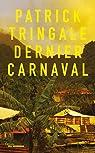 Dernier carnaval par Tringale