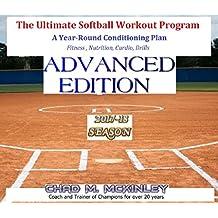The Ultimate Softball Workout Program: Advanced Edition (English Edition)