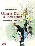 Oniris YB et l'arbre sacré