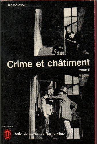 Crime et châtiment - tome 2 par Dostoievski Fédor