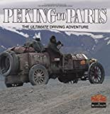 Peking to Paris: The Ultimate Driving Adventure