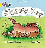 Diggety Dog: Band 03/Yellow (Collins Big Cat Phonics)