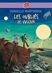 Les oubliés de Vulcain (Contemporain t. 541)