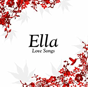 Ella (Love Songs)