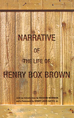 Narrative of the Life of Henry Box Brown (English Edition) Gates Brown University