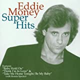 Songtexte von Eddie Money - Super Hits