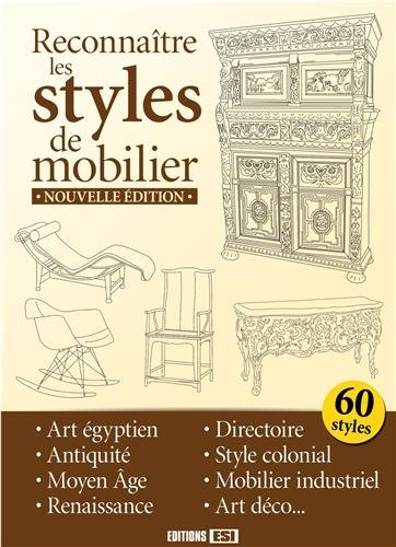 Reconnaitre les styles de mobilier par Editions ESI