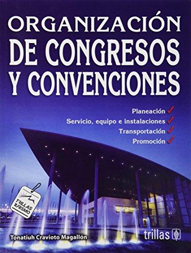 Organizacione De Congregos Y Convenciones/Organizations of Congress And Conventions