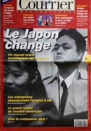 COURRIER INTERNATIONAL [No 170] du 03/02/1994 - ENTREPRISES ÔÇô VOTRE ORGANIGRAMME EN PIZZA EN TREFLE OU EN ETOILE ÔÇô EDITORIAUX ÔÇô RUPTURES A LA JAPONAISE PAR ALEXANDRE ADLER ÔÇô GRANDE-BRETAGNE ADIEU LA SOUVERAINETE INDUSTRIELLE THE GUARDIAN LONDRES ÔÇô LE DESSIN DE LA SEMAINE PAR DAN WASSERMAN THE BOSTON GLOBE ETATS-UNIS ÔÇô UNE SEMAINE DANS LE MONDE ÔÇô LÔÇÖACTUALITE VUE PAR LA PRESSE BELGE ÔÇô LES INDICATEURS DE COURRIER ÔÇô HEXAGONE ÔÇô LA VIDEOTHEQUE IDEALE LE SPECIAL COPAINS DES CAHIE