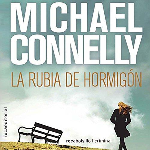 la-rubia-de-hormigon-the-concrete-blonde