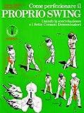 Image de Come perfezionare il proprio swing usando la «Correlazione» e i Sette comuni denominatori