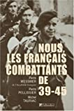 Nous, les Français combattants de 39-45