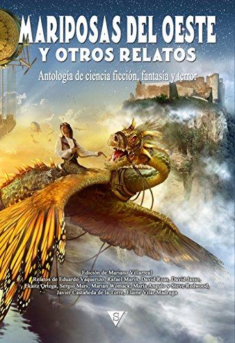 Mariposas del oeste y otros relatos (Nova fantástica nº 2) por Eduardo Vaquerizo