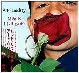 Songtexte von Arto Lindsay - Mundo Civilizado