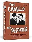 Don Camillo und Peppone: Die Filme mit Fernandel und Gino Cervi von 1952 bis 1970 - Reiner Boller